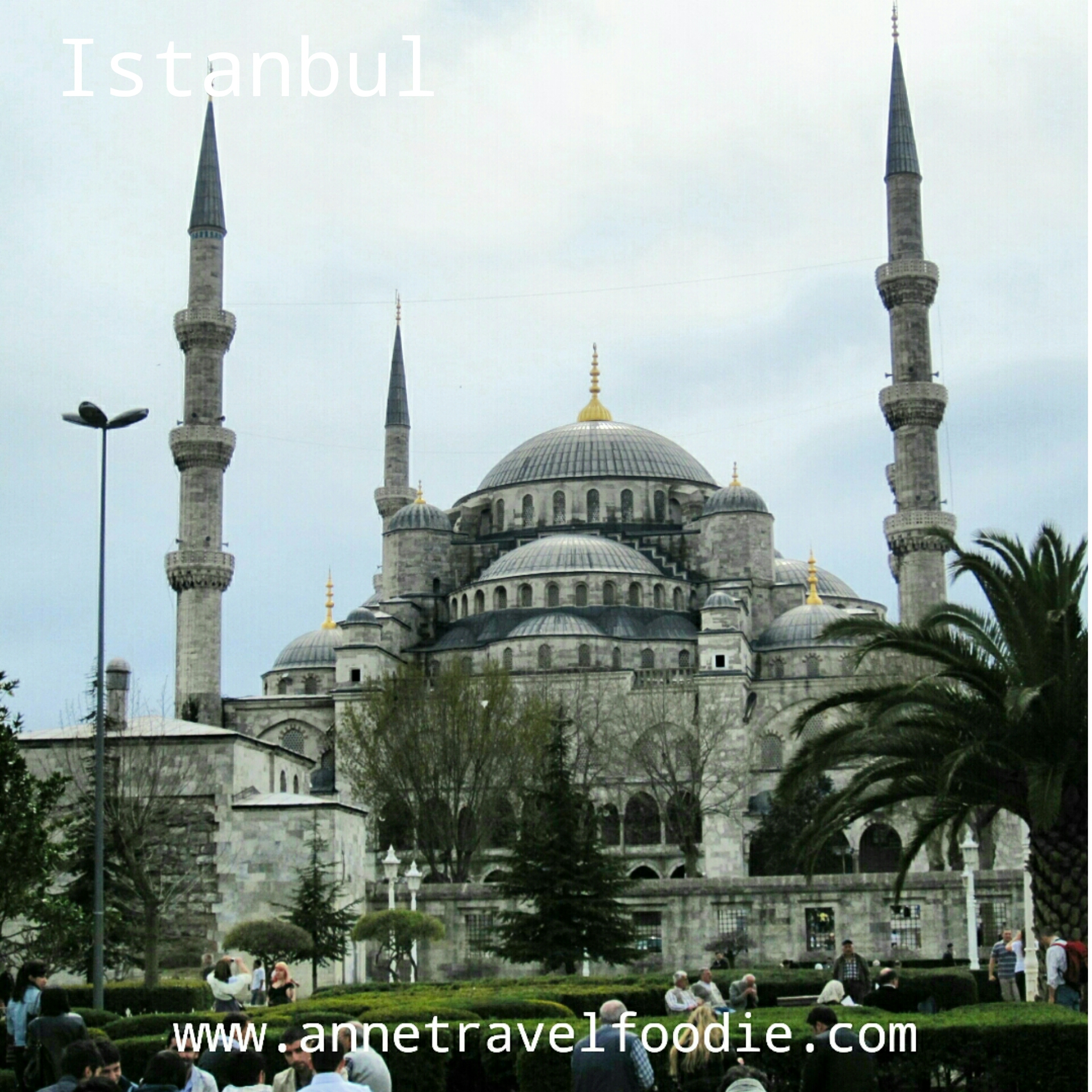 Istanbul annetravelfoodie
